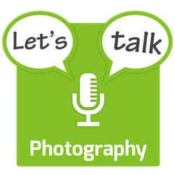 "I'm on the second episode of a new photography podcast called ""Let's Talk Photography."""